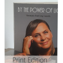 By the Power of Light (edición impresa en inglés)